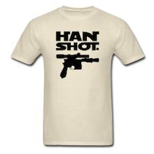 Han Shot. Period. Get the shirt!
